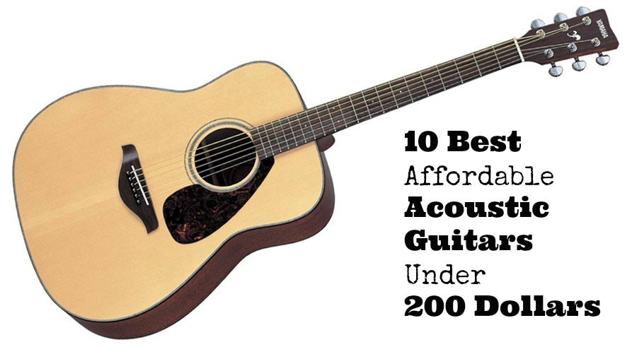 10 Best Affordable Acoustic Guitars under 200 Dollars