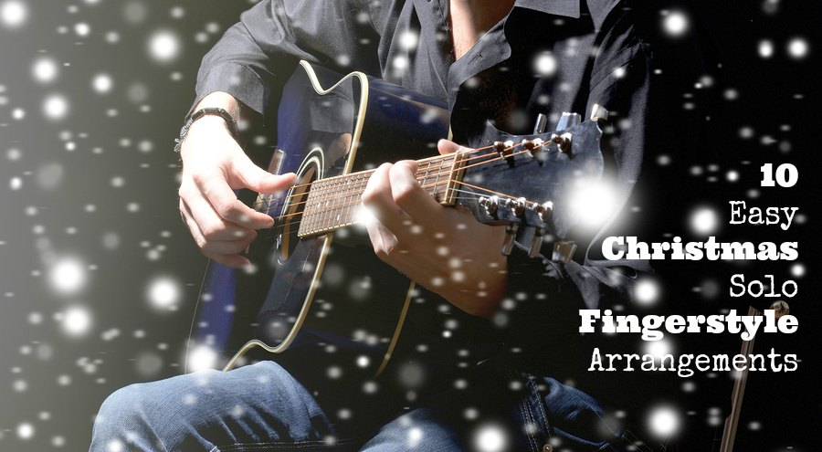 10-easy-christmas-solo-fingerstyle-arrangements