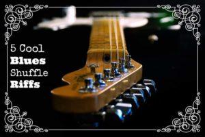 5-Cool-Blues-Shuffle-Riffs-1b