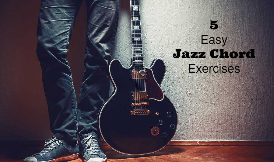 5 Easy Jazz Chord Exercises Guitarhabits