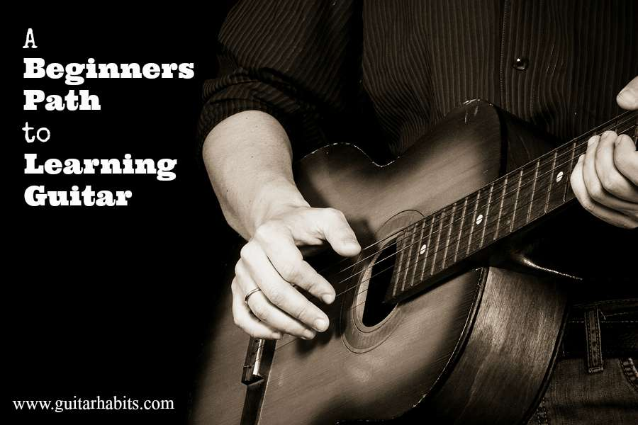 A beginners path to learning guitar