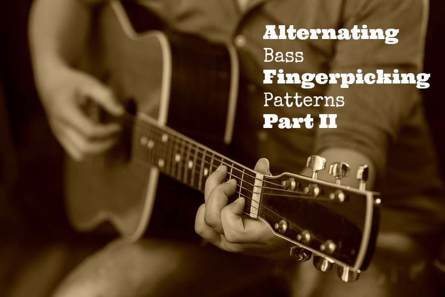Alternating Bass Fingerpicking Patterns Part II