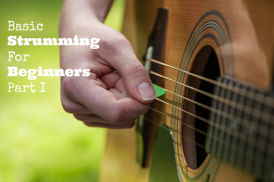 Basic Strumming Patterns for Beginners Part I