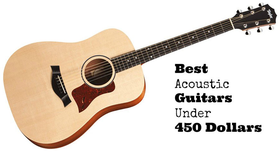 Best acoustic guitars under 450 dollars