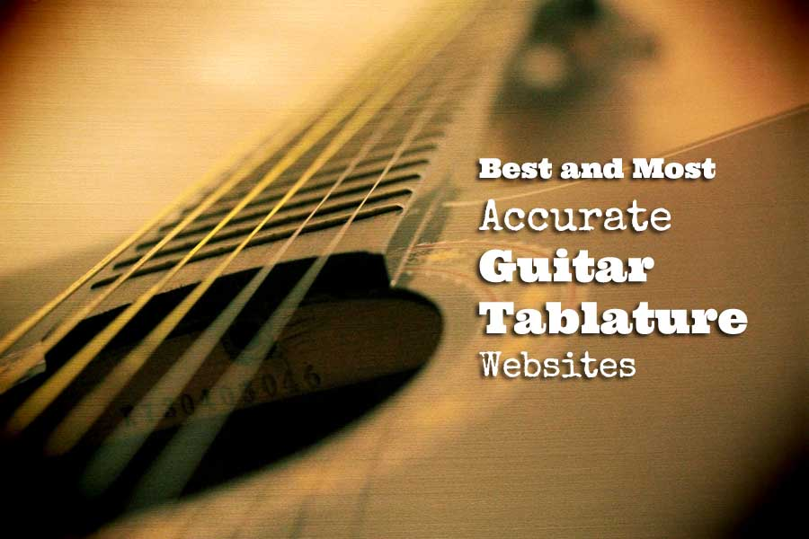 Best and Most Accurate Guitar Tablature Websites - GUITARHABITS