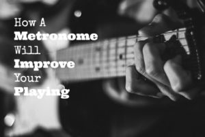 How a metronome will improve your playing