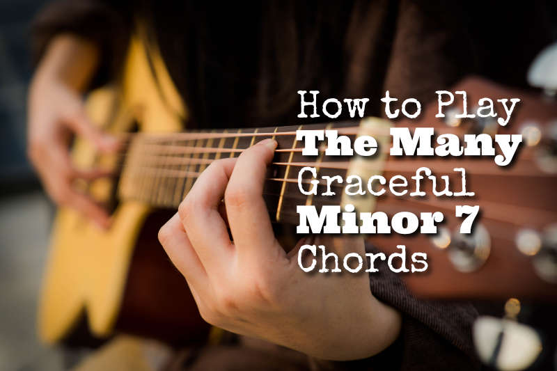 How to Play Minor 7 chords