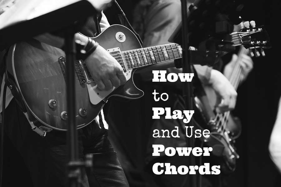 How To Play And Use Power Chords Guitarhabits