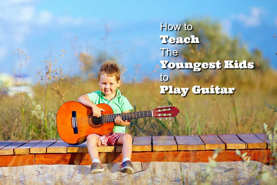 How to Teach The Youngest Kids to Play Guitar