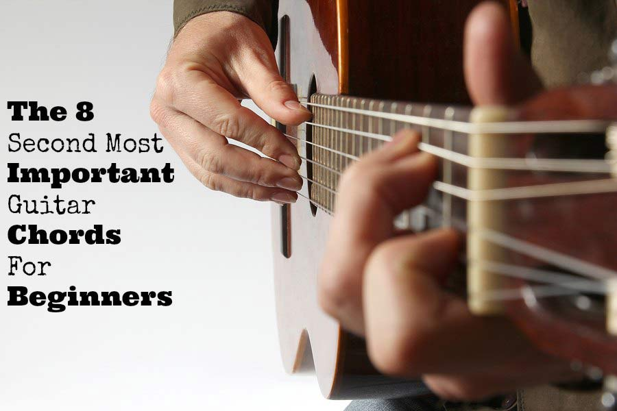 The 8 Second Most Important Guitar Chords For Beginners Guitarhabits