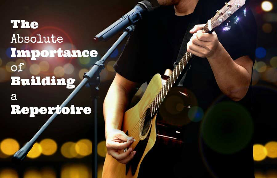 The Absolute Importance of Building a Repertoire-1
