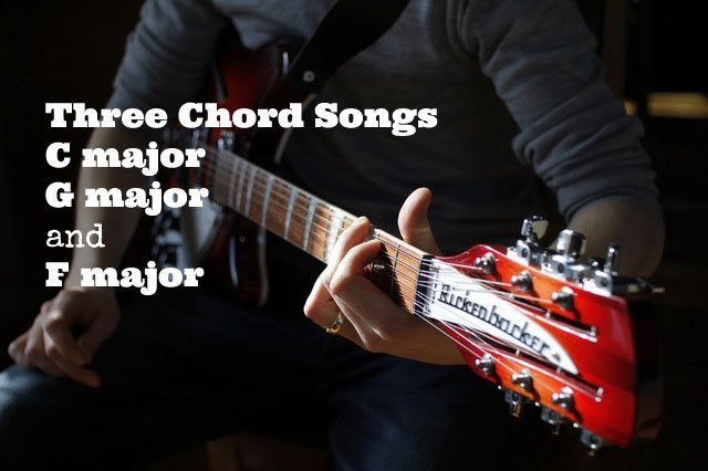 Three Chord Songs - C major, G major, and F major - GUITARHABITS