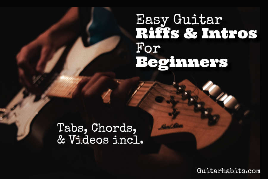 Top 25 Easy Guitar Riffs And Intros Guitarhabits