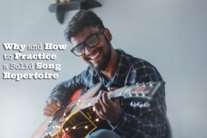 how to practice song repertoire