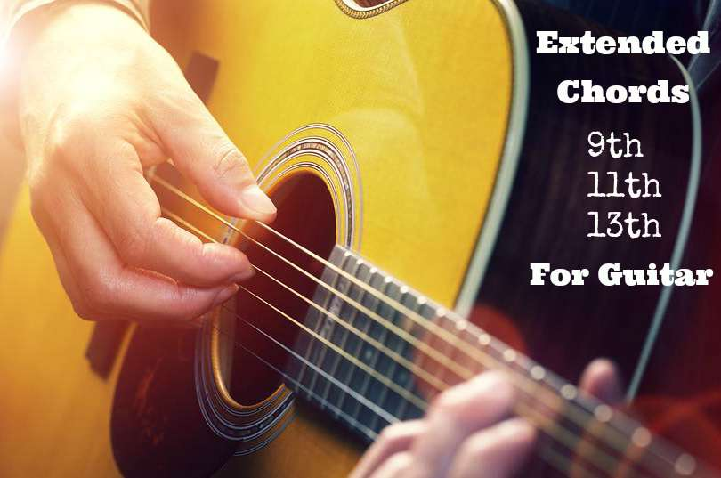 Extended Chords 9th 11th 13th for Guitar